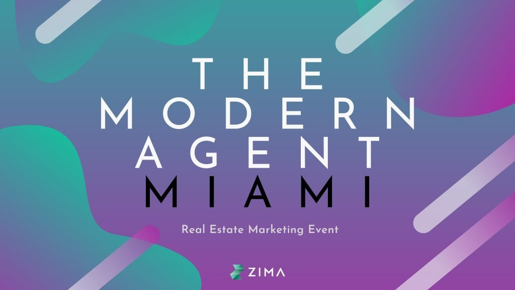 the modern agent miami real estate marketing event