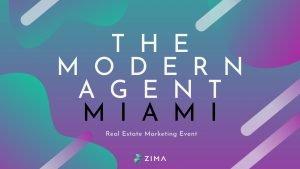 the modern agent miami real estate marketing event